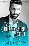 The Billionaire's Match: A Sweet Fake Relationship Romance (Pretendr Dating App Series Book 0)