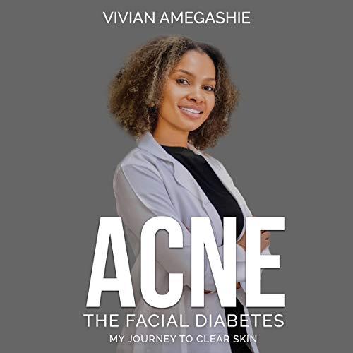 Acne: The Facial Diabetes cover art