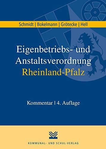 Eigenbetriebs- und Anstaltsverordnung Rheinland-Pfalz: Kommentar