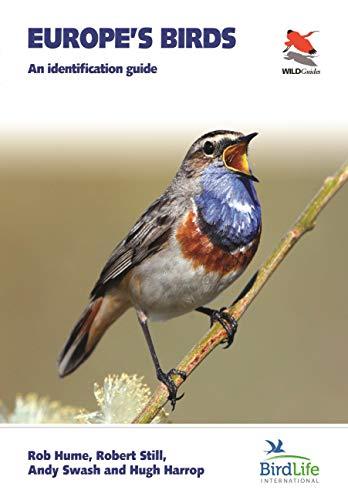 Europe's Birds: An Identification Guide (WILDGuides, 22)