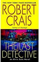 [(The Last Detective)] [Author: Robert Crais] published on (March, 2004)
