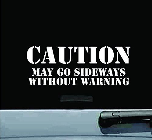 JS Artworks Caution May Go Sideways Drifting Drift Vinyl Decal Sticker