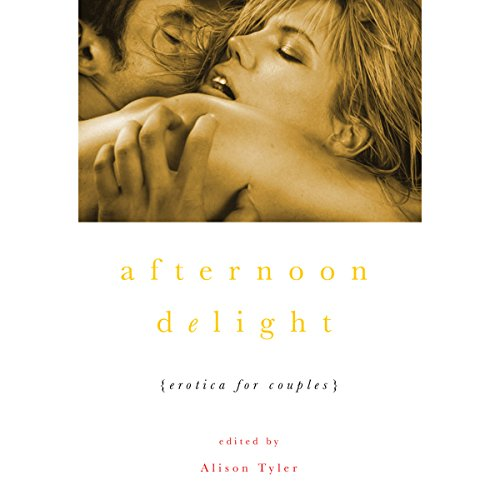 Afternoon Delight: Erotica for Couples cover art