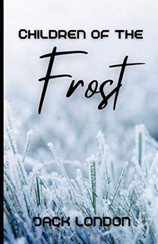 Children of the Frost (Illustrated)
