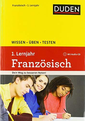 Wissen – Üben – Testen: Französisch 1. Lernjahr: Mit Audio-CD zum besseren Hörverständnis. Ideal zur Vorbereitung auf Klassenarbeiten. Für Gymnasium und Gesamtschule