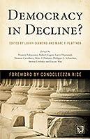 Democracy in Decline? (A Journal of Democracy)