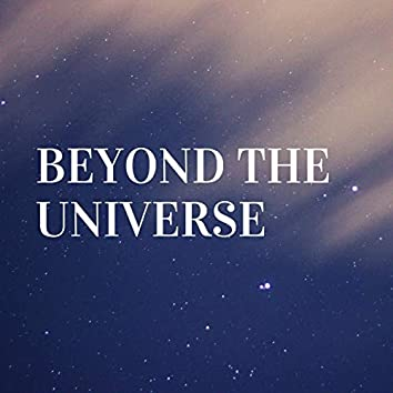Beyond the Universe