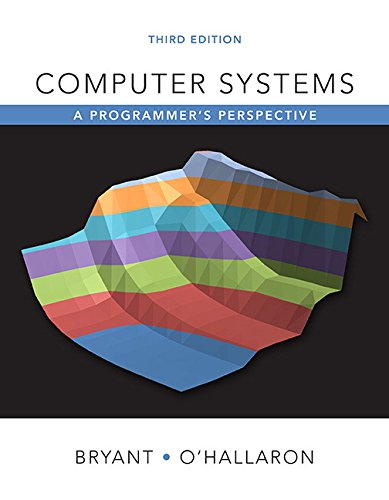 Compare Textbook Prices for Computer Systems: A Programmer's Perspective plus Mastering Engineering with Pearson eText -- Access Card Package 3 Edition ISBN 9780134123837 by Bryant, Randal E.,O'Hallaron, David R.