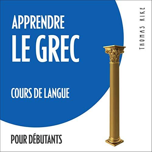 Apprendre le grec - cours de langue pour débutants