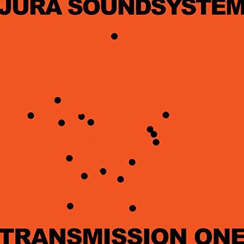 Jura Soundsystem Presents Transmission One