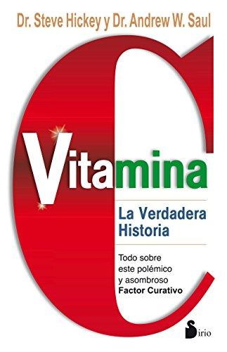 VITAMINA C. LA VERDADERA HISTORIA (2014)