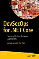 DevSecOps for .NET Core: Securing Modern Software Applications Front Cover