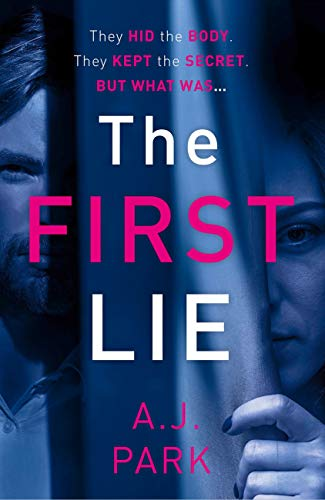 The First Lie: An addictive psychological thriller with a shocking twist (English Edition)