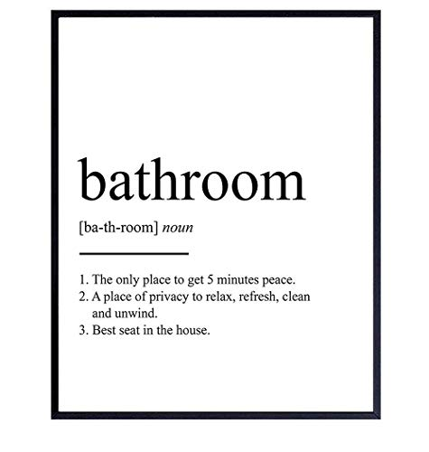 Original Bathroom Definition Typography Wall Art Poster Print - Unique Funny Home Decor for Bath - Makes a Great Inexpensive Gag or Housewarming Gift - 8x10 Photo UNFRAMED