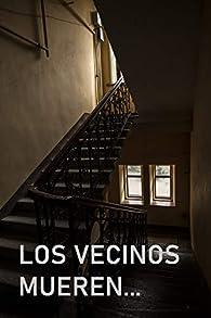 LOS VECINOS MUEREN: EN LAS NOVELAS par S. Aguirre