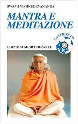Mantra e meditazione. Con CD Audio