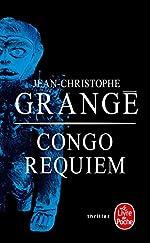 Congo Requiem de Jean-Christophe Grangé