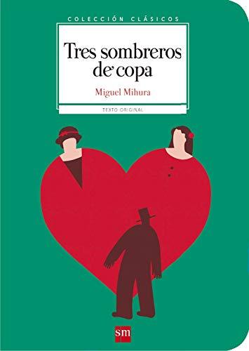 Tres Sombreros De Copa Clasicos Ebook Mihura Miguel Magoz Amazon Es Tienda Kindle