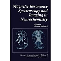 Magnetic Resonance Spectroscopy and Imaging in Neurochemistry (Advances in Neurochemistry)【洋書】 [並行輸入品]