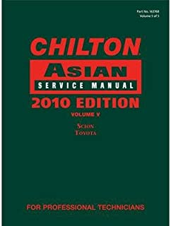[ { CHILTON ASIAN SERVICE MANUAL, VOLUME V: SCION, TOYOTA } ] by Chilton (AUTHOR) Jan-21-2011 [ Hardcover ]