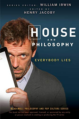 House And Philosophy: Everybody Lies