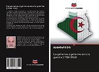 L'expérience algérienne dans la guérilla ( 1954-1962)