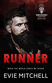 Runner: A Post-Apocalyptic Motorcycle Club Romance (Nameless Souls MC Book 1)