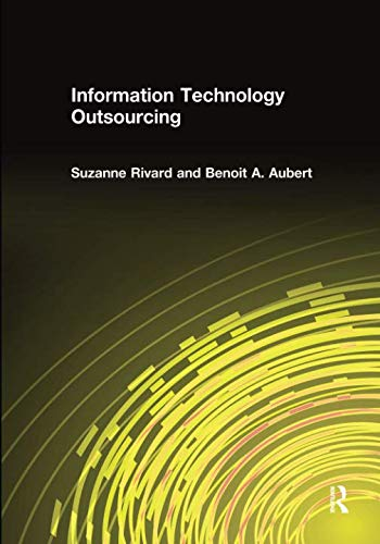 Compare Textbook Prices for Information Technology Outsourcing 1 Edition ISBN 9781138692787 by Rivard, Suzanne,Aubert, Benoit A.,Aubert, Benoit A.