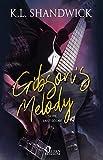 Gibson's Melody (Last score Vol. 3)
