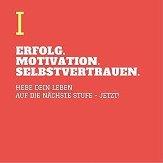 Erfolg - Motivation - Selbstvertrauen 1 Titelbild