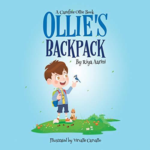 Ollie's Backpack Audiobook By Riya Aarini cover art