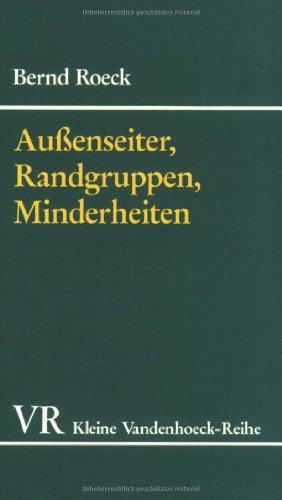 Außenseiter, Randgruppen, Minderheiten. Fremde im Deutschland der frühen Neuzeit. (Studien Zum Althochdeutschen, Band 1568)