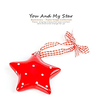 You and my star
