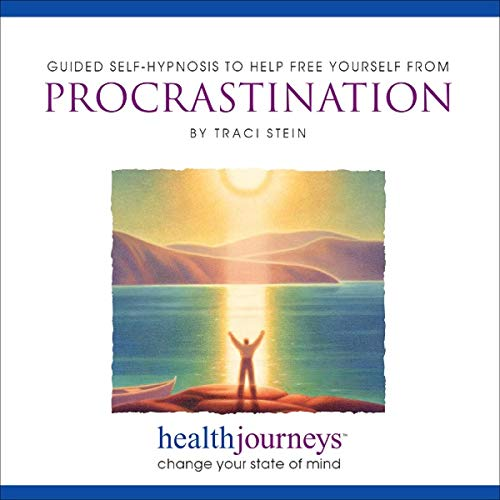 Guided Self-Hypnosis to Help Free Yourself from Procrastination audiobook cover art