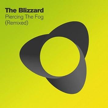Piercing The Fog (Remixed)