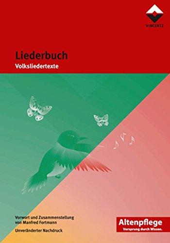 Liederbuch: Volksliedertexte (Altenpflege)
