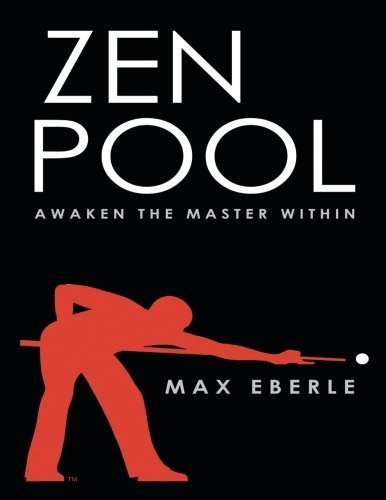 Zen Pool: Awaken the Master Within by Eberle Max (2007-08-17)