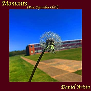 Moments (feat. September Child)