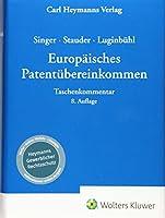 EPUe - Europaeisches Patentuebereinkommen: Taschenkommentar
