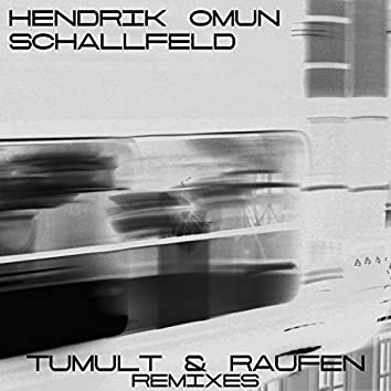 Tumult & Raufen Remixes