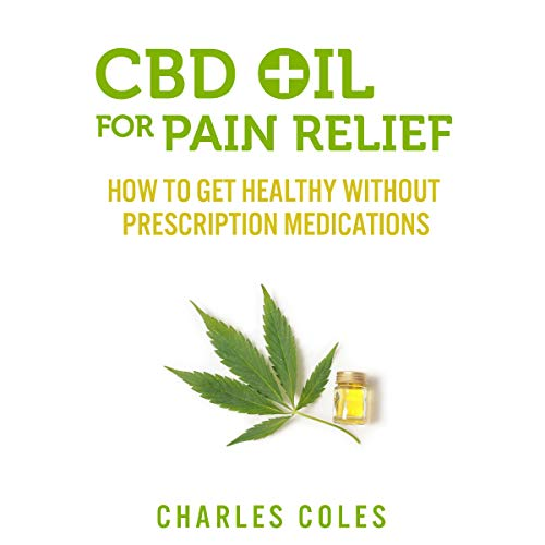 CBD Oil for Pain Relief audiobook cover art