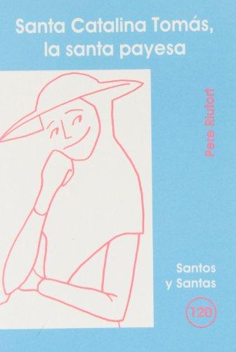 Santa Catalina Tomás, la santa payesa (SANTOS Y SANTAS)