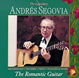 The Segovia Collection, Volume 9: The Romantic Guitar by Segovia, Andres (1991) Audio CD