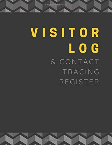 Visitor Log and Contact Tracing Register: Black and Gray Chevron Company Guest Book | Business Sign In/Out Register Designed for Corporate Contact ... Signature and more!] | Large Soft Cover