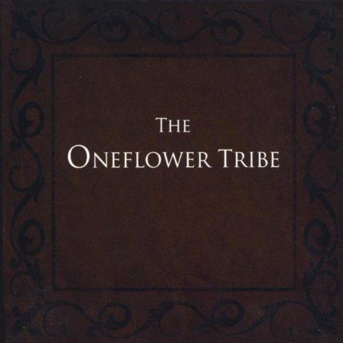 The Oneflower Tribe