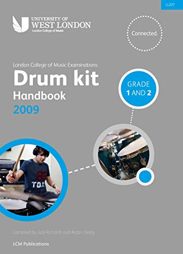 London College of Music Drum Kit Handbook 2009 Grades 1 And 2. Partituras, CD para Batería