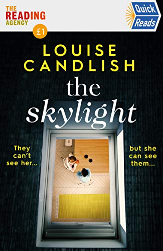 The Skylight: Quick Reads 2021 by [Louise Candlish]