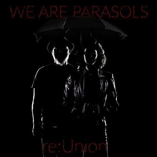We Are Parasols