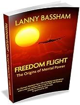 Freedom Flight - The Origins of Mental Power