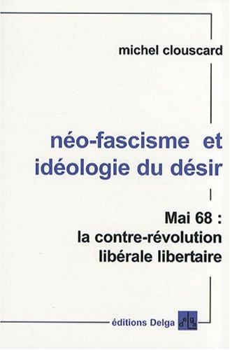 Néo-fascisme et idéologie du désir
